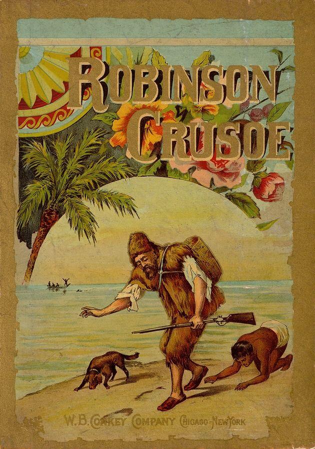 The 100 best novels: No 2 – Robinson Crusoe by Daniel Defoe (1719)