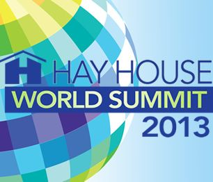 Hay House World Summit. Join Deepak Chopra, Marianne Williamson, Caroline Myss, Esther Hicks, Dr Wayne Dyer, Louise Hay, Brian Weiss, and Dr Christiane Northrup in this FREE Online Event as they share intimate life changing ideas that can transform your life.