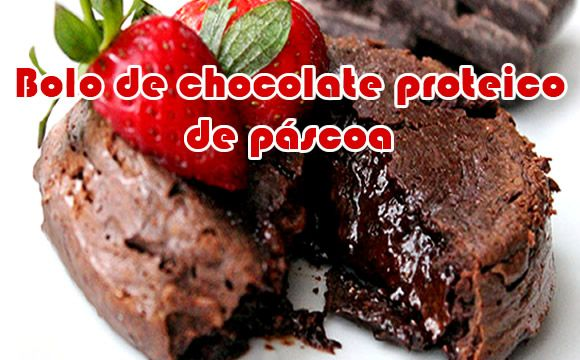 Bolo de proteina com Chocolate - Receitas de Páscoa
