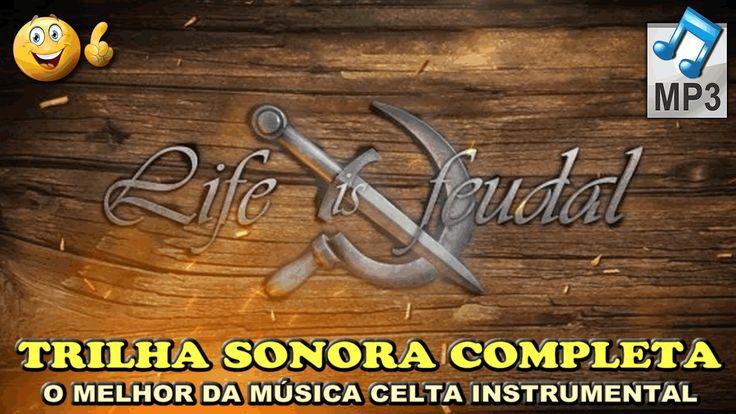 🔴 LIFE IS FEUDAL OST ★ Soundtrack oficial pura música CELTA instrumental