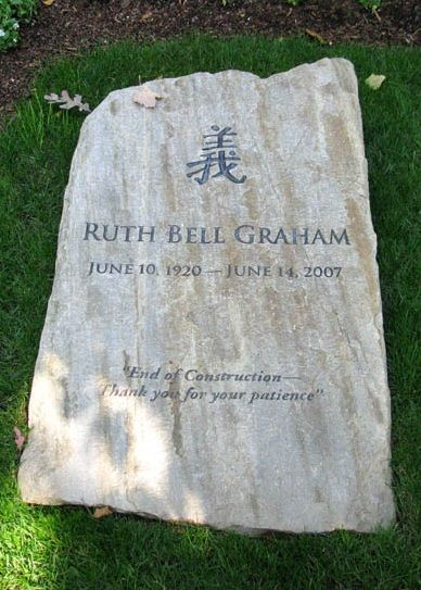 "Ruth Graham tombstone late wife of Billy Graham. ""End of construciton. Thank you for your patience."""
