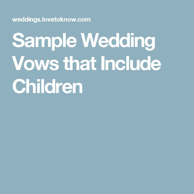 Sample Wedding Vows that Include Children