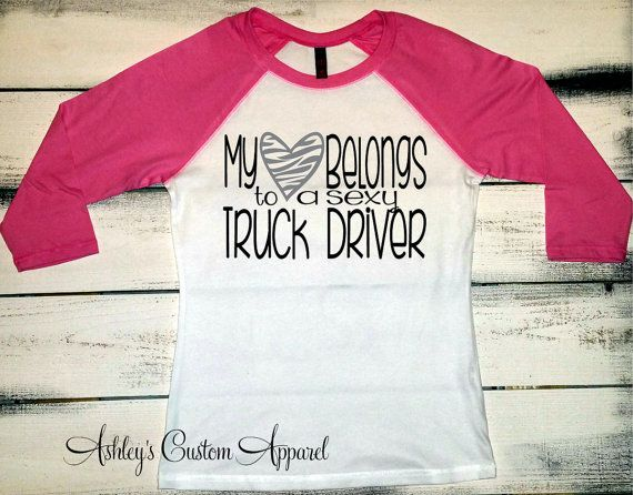 Truck Driver Wife, Trucker's Wife, Proud Wife, Trucker Shirts, Truck Drivers Wife Tshirts, Baseball Tee, I Love My Trucker, Gifts For Her  by AshleysCustomApparel