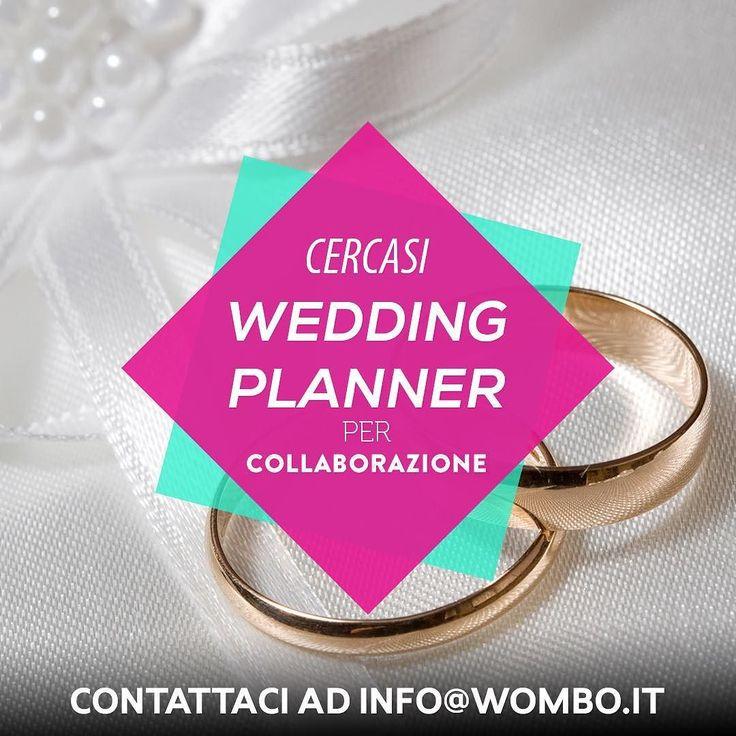 AAA Cercasi Wedding Planner con cui stabilire un rapporto di collaborazione professionale!  contattateci per scoprire i dettagli ad info@wombo.it #weddingplanner #weddingplanneritaly #matrimoniodellanno #matrimonio2016 #matrimonio #matrimonioitaliano #matrimoniodafavola #matrimonioalsud #matrimoniodasogno #matrimonioperfetto #sposi #futurisposi #instamatrimonio #follow #picoftheday #bestoftheday #photooftheday #milan #milano #weddingplannermilano #weddingplannerlombardia…