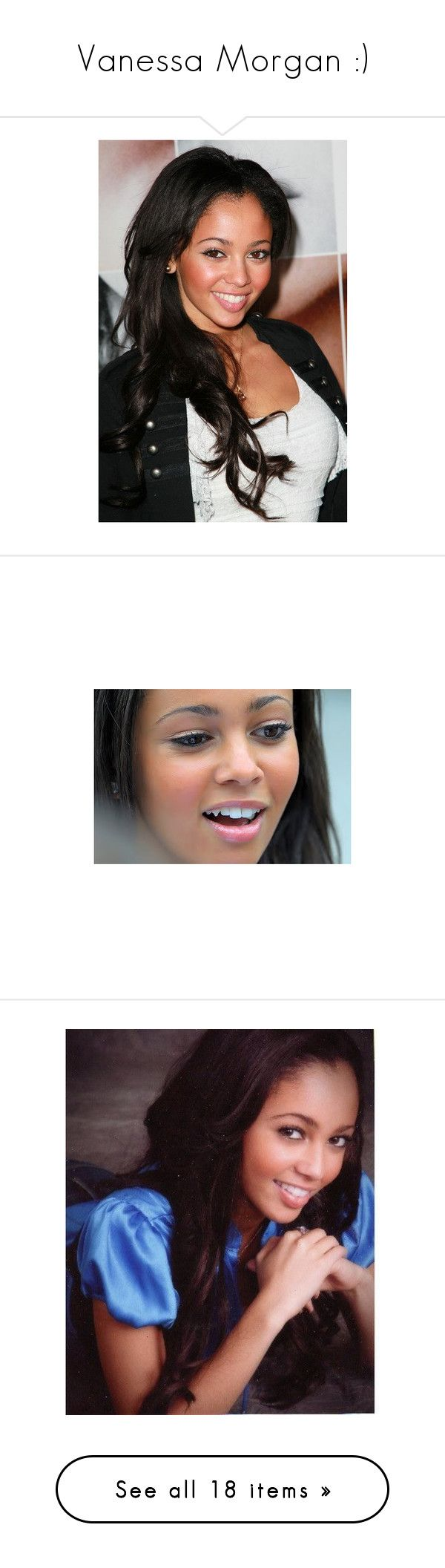 """""""Vanessa Morgan :)"""" by whitneyjules ❤ liked on Polyvore featuring people, girls, hair and vanessa morgan"""
