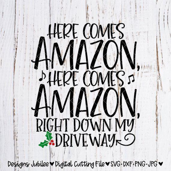 Hier kommt Amazon Svg-Datei, Weihnachten Svg, Black Friday Svg, Weihnachten Shir…