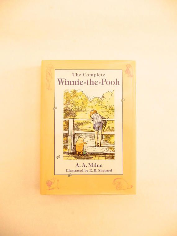 The Complete Winnie-the-Pooh by AA Milne Illustrated by EH