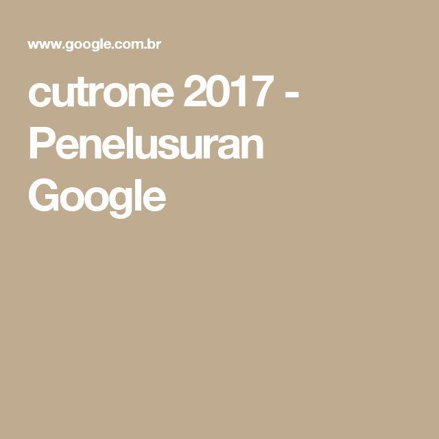 cutrone 2017 - Penelusuran Google
