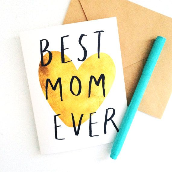 Best Mom Ever | Mother's Day Card | Gold Heart by nicedaypaper, $5.00Best Mom, Births Announcements, Mothers Day Cards, Gold Heart