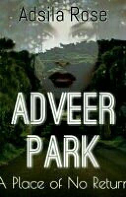 """I just published """"// Dedication //"""" of my story """"Adveer Park // DoR #1 //""""."""