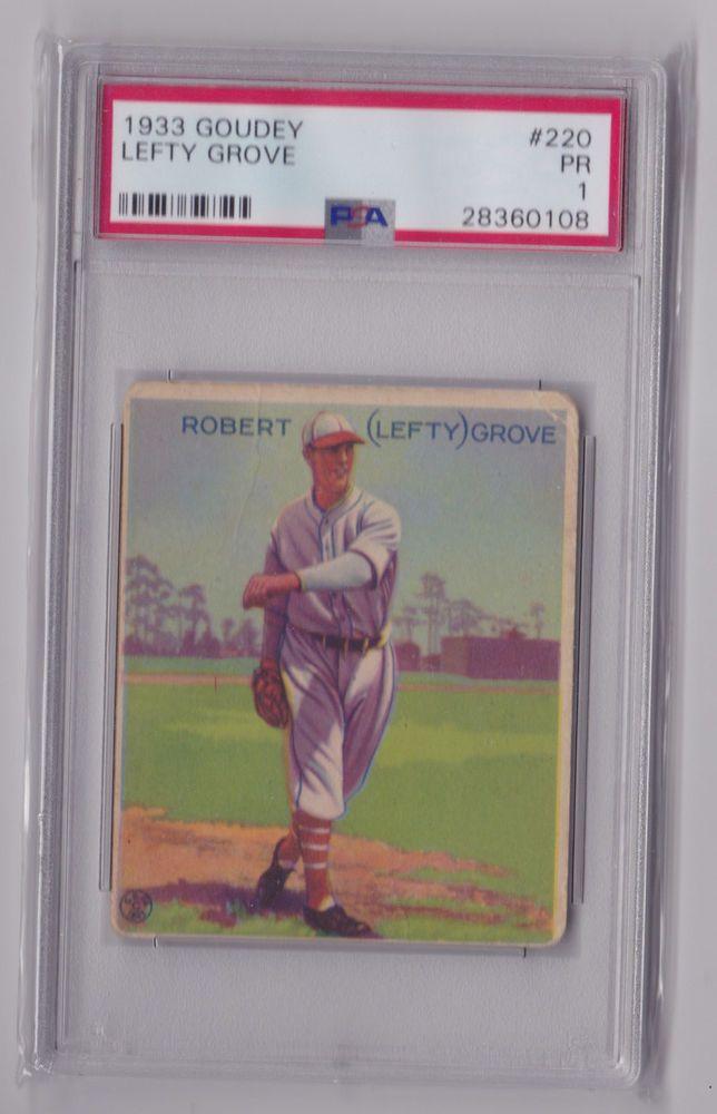 1933 Goudey Lefty Grove Psa 1 Great Eye Appeal 220 Baseball Card