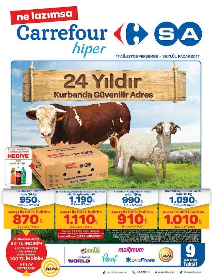 Carrefour marketlerde indirim günleri sürüyor. Carrefour bu hafta17-23 Ağustos 2017 tarihleri arasında birçok üründe indirimli fiyat fırsatları sunuyor. Carrefour kampanyasında kurbanlıklarda axess kredi kartına özel 80 TL indirim fırsatı sizleri bekliyor.