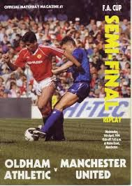 FA CUP SEMI FINAL REPLAY 1990 - OLDHAM ATHLETIC FC V MANCHESTER UNITED FC - MATCH DAY PROGRAMME - APRIL 1990