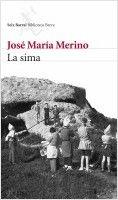 """""""La sima"""". Barcelona : Seix Barral, 2009. http://kmelot.biblioteca.udc.es/record=b1451929~S10*gag"""