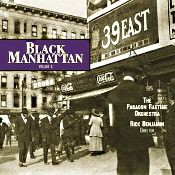 """John J. Puccio at Classical Candor reviews """"Black Manhattan,"""" Volume 3, with Rick Benjamin and the Paragon Ragtime Orchestra on a New World Records CD"""