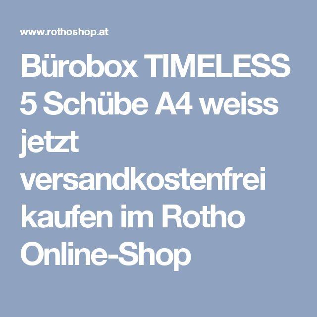 Bürobox TIMELESS 5 Schübe A4 weiss jetzt versandkostenfrei kaufen im Rotho Online-Shop