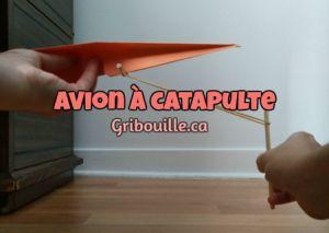 Avion à catapulte - Activités pour enfants - Gribouille éducatif