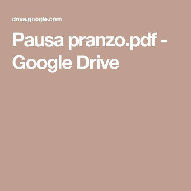 Pausa pranzo.pdf - Google Drive