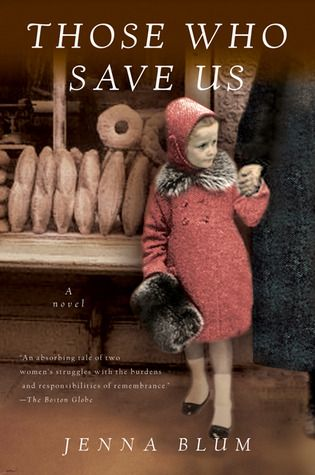 Those Who Save Us by Jenna Blume. Excellent but very painful, graphic read at times. Adult daughter tormented by the idea her father may have been one in charge of concentration camp she lived near as a young girl...Will have to find this book!