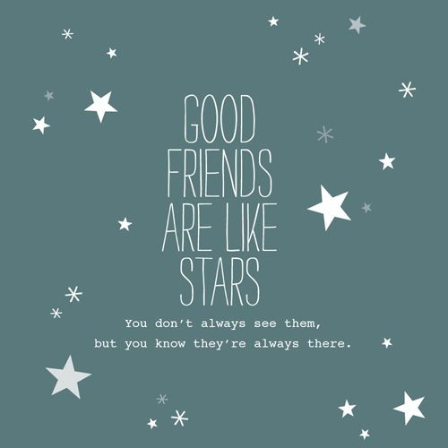 good friends are like stars - Puur Homemade