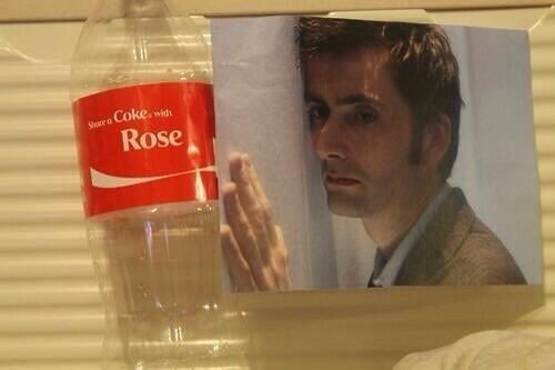 The Doctor can never share a Coke with Rose.<<. WHO TOLD YOU THIS WAS OKAY << NO ONE!!! IT'S NOT!
