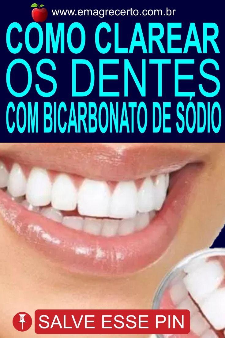 Como Clarear Os Dentes Com Bicarbonato Com Imagens Clareamento