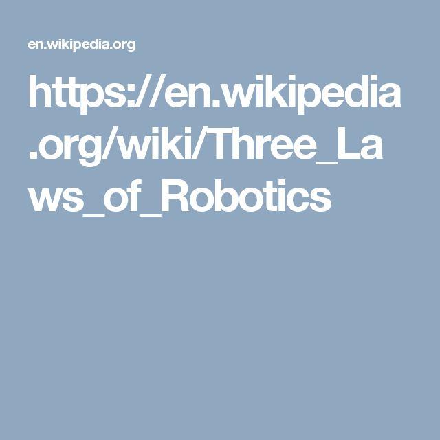 https://en.wikipedia.org/wiki/Three_Laws_of_Robotics