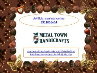 we 9990402540 as Metal Town are the leading artificial jewellery Delhi wholesale, Indian artificial jewellery suppliers, antique jewellery online in delhi mo...