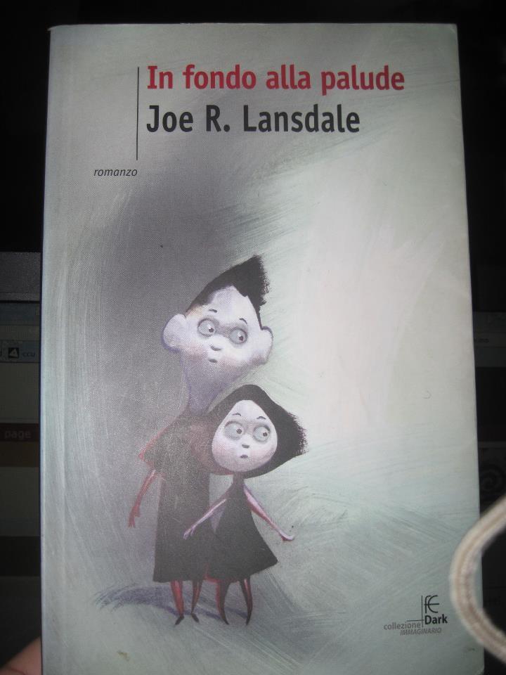 Joe R. Lansdale, In fondo alla palude
