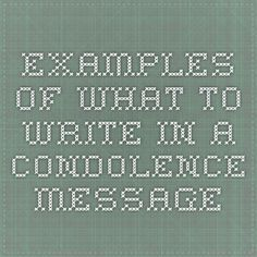 Examples of what to write in a condolence message