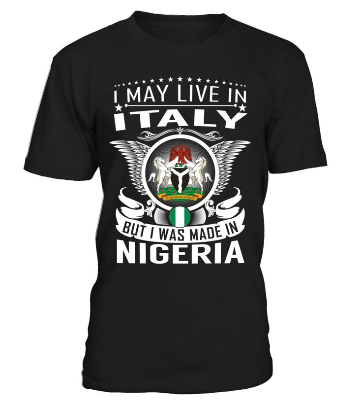 I May Live in Italy But I Was Made in Nigeria #Nigeria