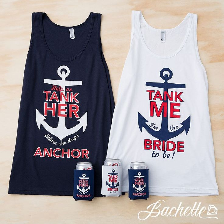 Nautical Bachelorette Party shirts - Tank Me | Tank Her