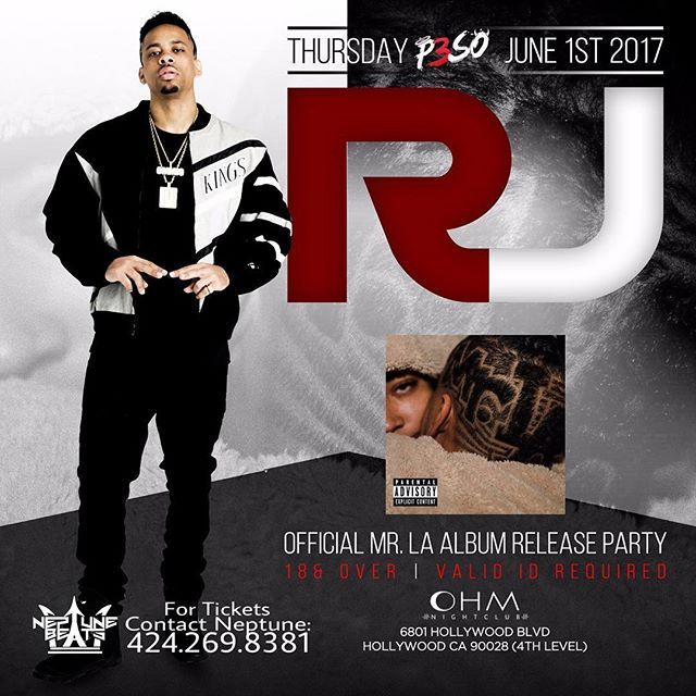 "This THURSDAY 6.1.17 RJ - Mr.LA - Album Release Party- inside @OHMnightclubLA (18+) in Hollywood Text ""RJ"" to 424.269.8381 for Guestlist 
