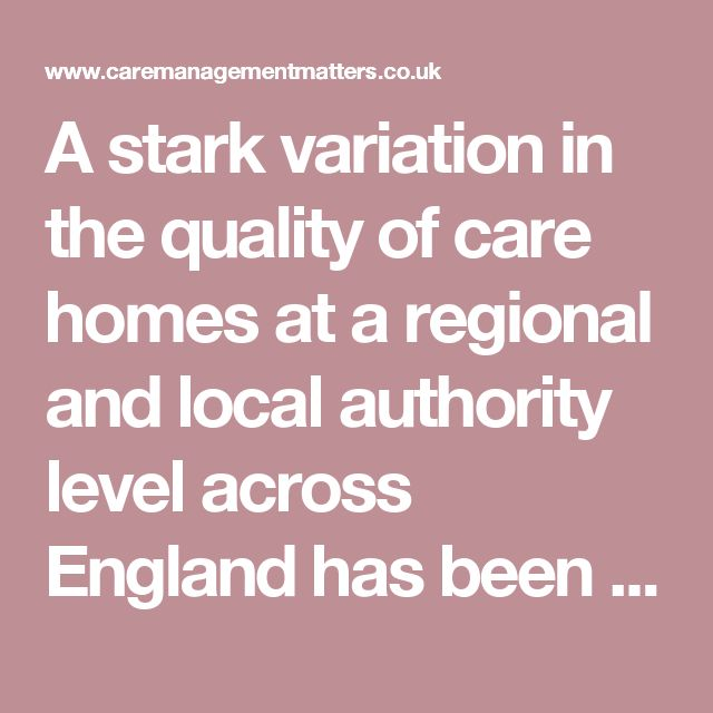 A stark variation in the quality of care homes at a regional and local authority level across England has been highlighted by new research from Independent Age.  The North West is the worst performing region in England when it comes to the proportion of satisfactory care homes, whilst London is the best performing region. In some areas, such as Stockport or Salford, older people and their families face little choice of quality care, with 3 in 5 homes rated not good enough.  The key regional…
