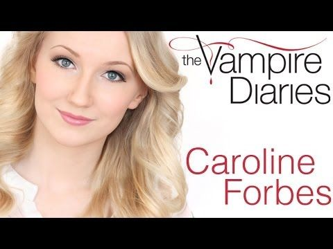 The Vampire Diaries - Caroline Forbes - Hair & Makeup Look - YouTube