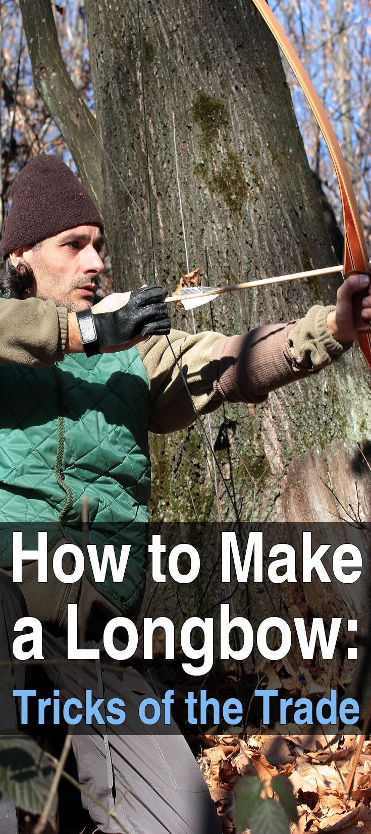 If you like making your own weapons, or just enjoy woodworking in general, you should check out this guide to making your own longbow.