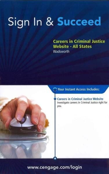 Careers in Criminal Justice Web Site Access Code: All States