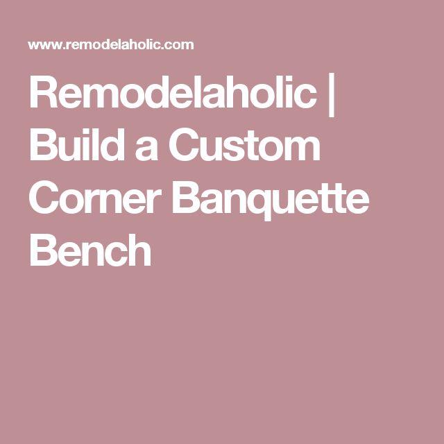 Remodelaholic | Build a Custom Corner Banquette Bench