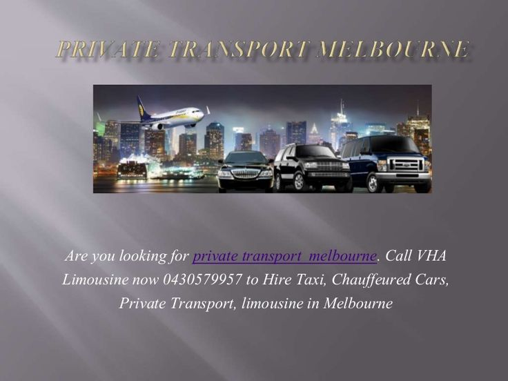 Are you looking for private transport in melbourne. Call VHA Limousine now 0430579957 to Hire Taxi, Chauffeured Cars, Private Transport, limousine in Melbourne #privatetransportmelbourne #privatetransportvictoria  #PrivateTaxi #ChauffeuredCars  #hiretaxiMelbourne  #ChauffeuredCarsMelbourne  #taxiMelbourne http://www.slideshare.net/vhalimos/private-transport-melbourne