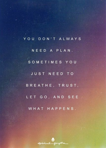 Breathe, Trust, Let Go Spiritual Gangster Words of Wisdom Wednesday