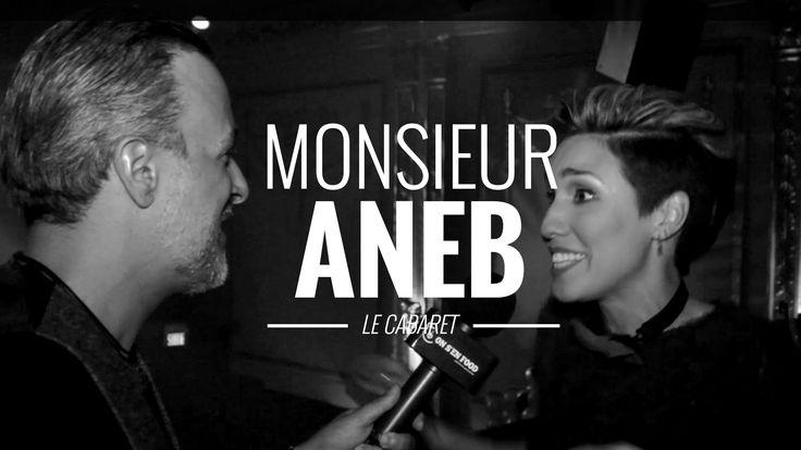 Monsieur ANEB: Le cabaret