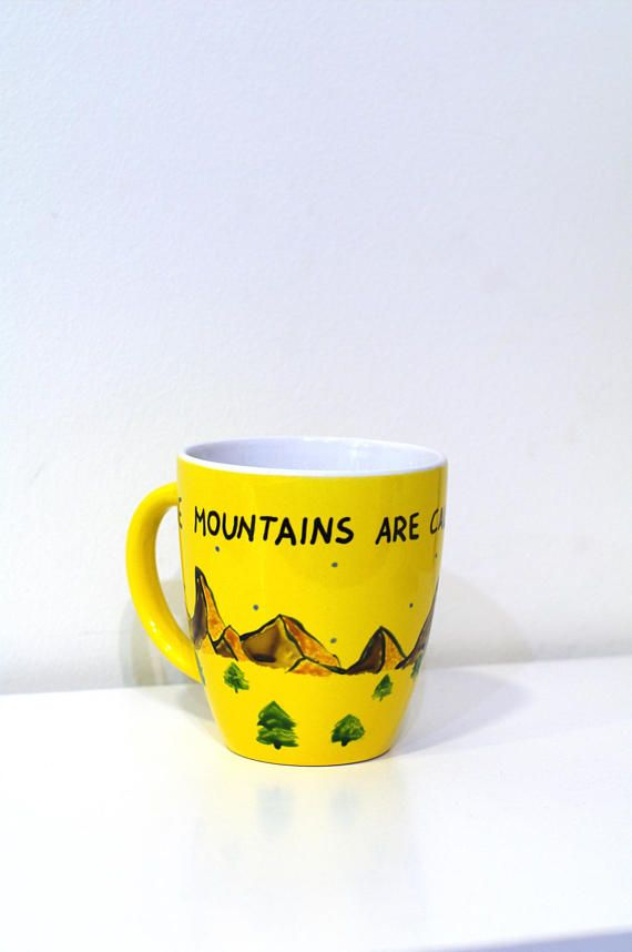 The mountains are calling and I must go Coffee mugs Mountains
