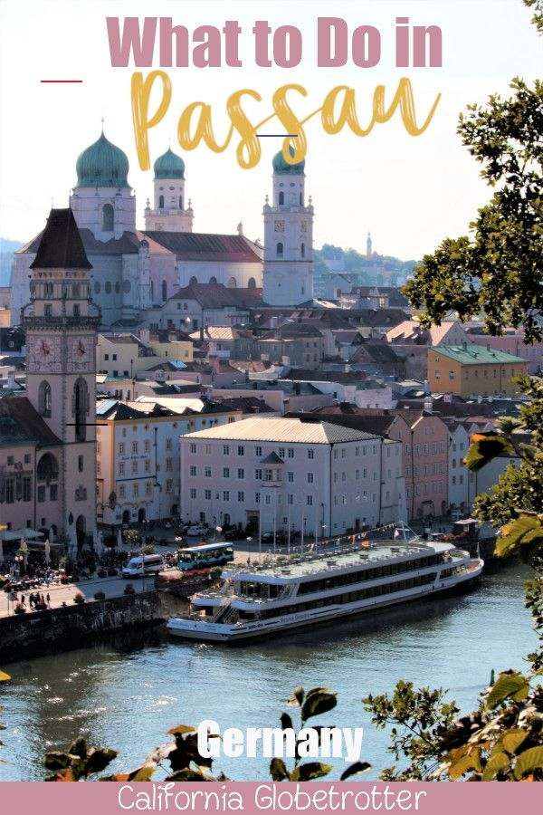 Passionate About Passau Germany Futuretravel Located At The Confluence Of Three Rivers The Inn Ilz And Danube Directly On Passau Destinations Croisiere