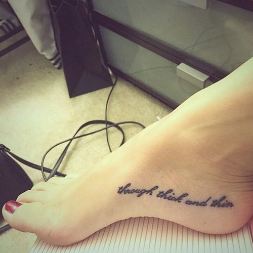 Foot Quote - http://www.tattooideas1.org/placement/foot/foot-quote/