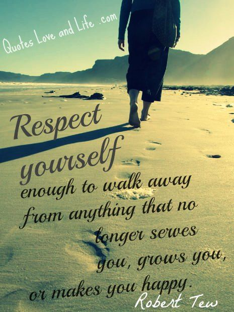 Quotes About Changes Your Life | Life Quotes – Respect yourself enough