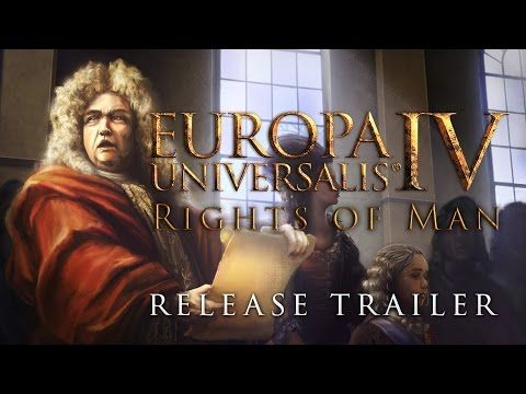 Europa Universalis IV - The Rights of man, Release Trailer - YouTube
