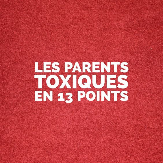 """L'association des mots """"parents"""" et """"toxiques"""" peut sembler étrange mais il y a pourtant là un véritable sujet à considérer car c'est toute la capacité au bonheur des enfants et des futurs adultes qui est en jeu."""