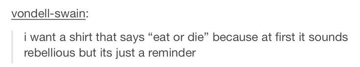 Hhahaha, sounds rebellious, but is actually a reminder for health.