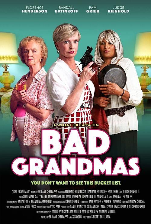Watch Bad Grandmas Full Movie Online