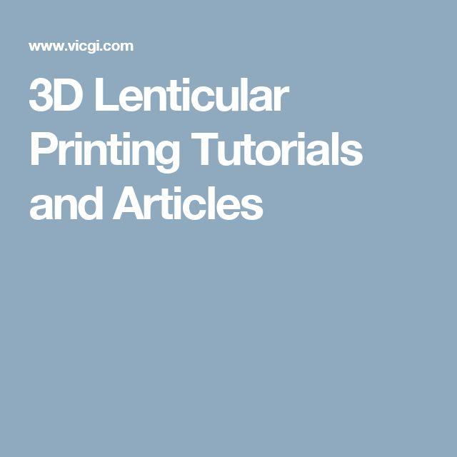 3D Lenticular Printing Tutorials and Articles